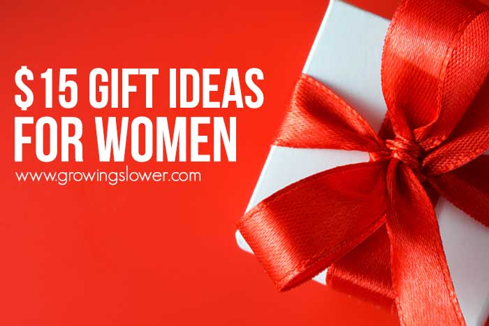 $15 Gift Ideas for Women