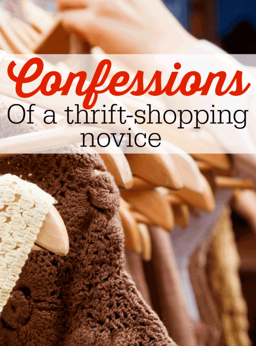 Confessions of a Thrift Shopping Novice