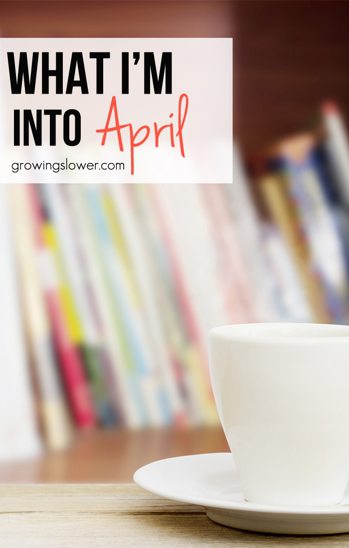 What I'm Into April 2015. So here's what I've been reading, watching, and listening to, and otherwise learning and pondering lately.