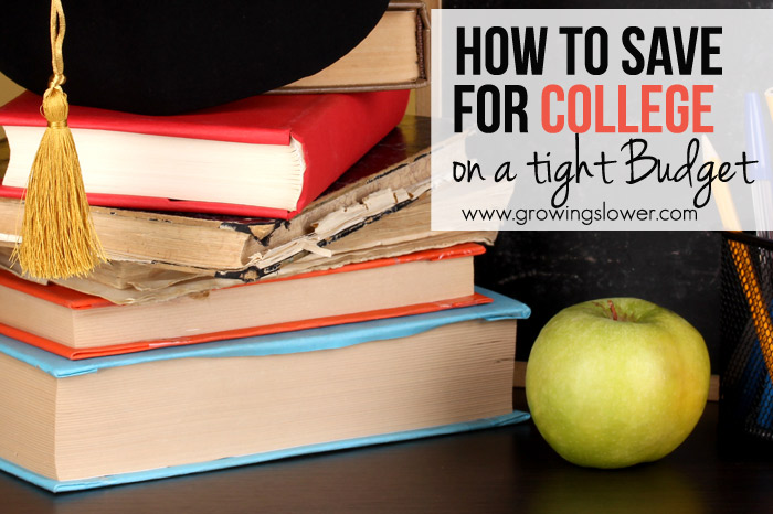 How to Save for College on a Tight Budget